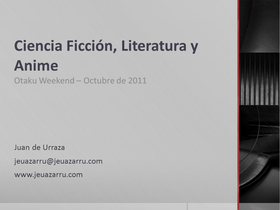 Ciencia Ficción, Literatura y Anime