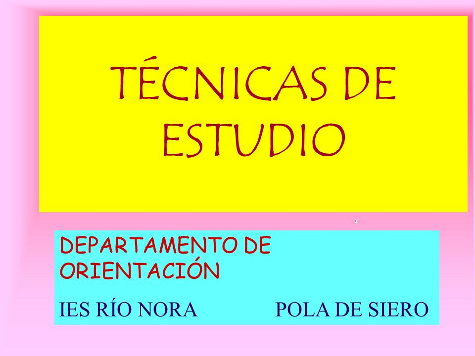 TÉCNICAS DE ESTUDIO DEPARTAMENTO DE ORIENTACIÓN