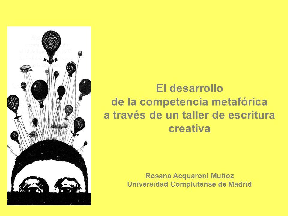 de la competencia metafórica Rosana Acquaroni Muñoz