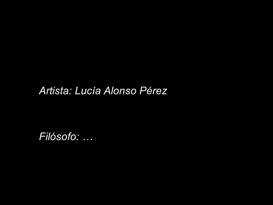 Artista: Lucía Alonso Pérez