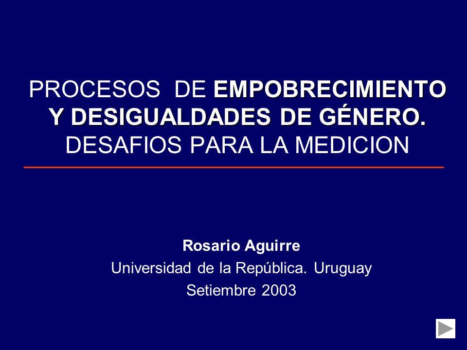 Rosario Aguirre Universidad de la República. Uruguay Setiembre 2003