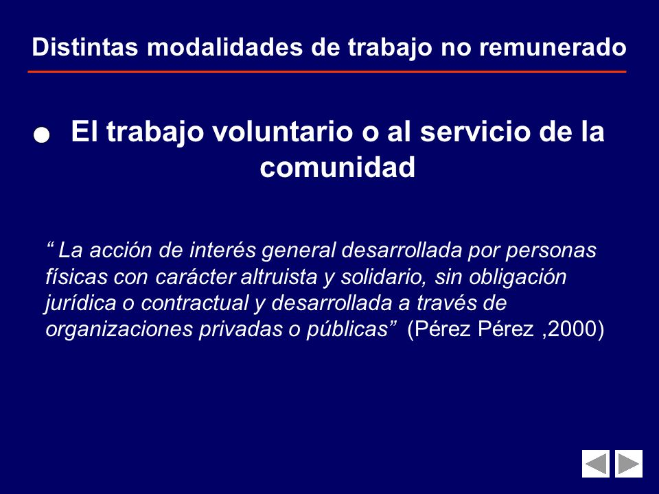 El trabajo voluntario o al servicio de la comunidad