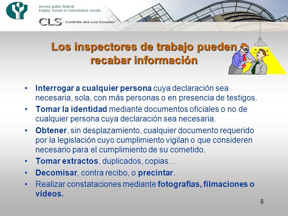 Los inspectores de trabajo pueden recabar información