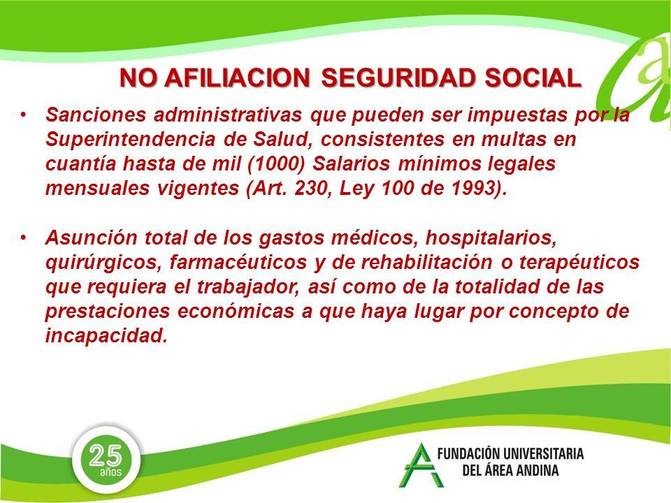 NO AFILIACION SEGURIDAD SOCIAL