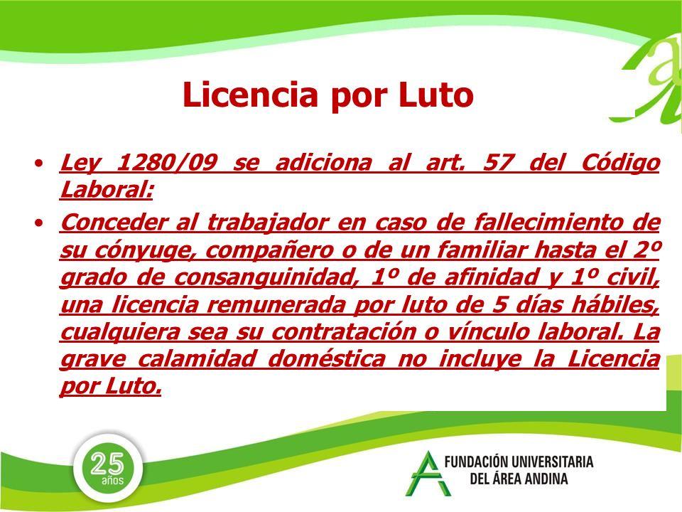 Licencia por Luto Ley 1280/09 se adiciona al art. 57 del Código Laboral: