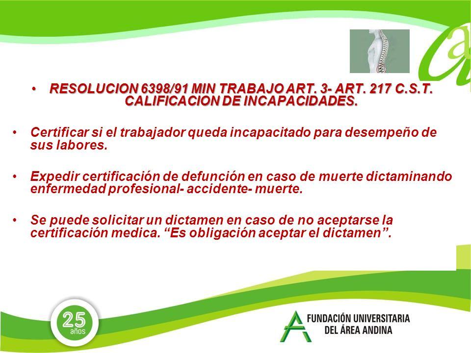 RESOLUCION 6398/91 MIN TRABAJO ART. 3- ART. 217 C. S. T