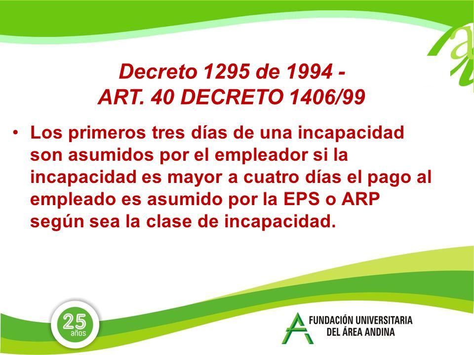 Decreto 1295 de 1994 -ART. 40 DECRETO 1406/99