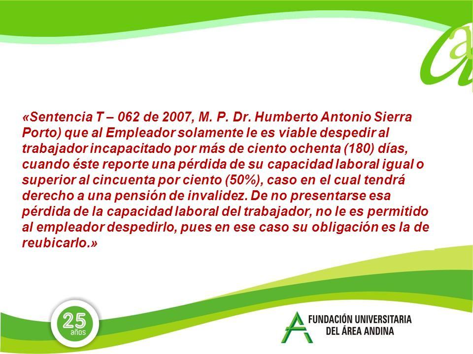 «Sentencia T – 062 de 2007, M. P. Dr.