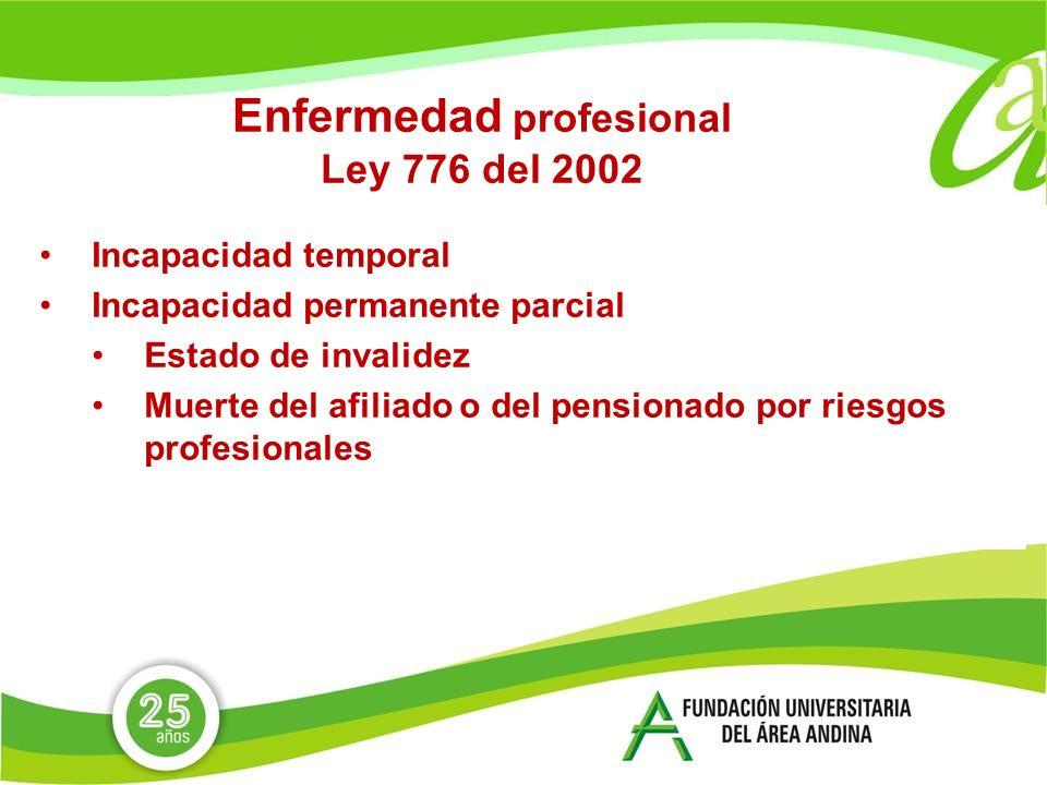Enfermedad profesional Ley 776 del 2002