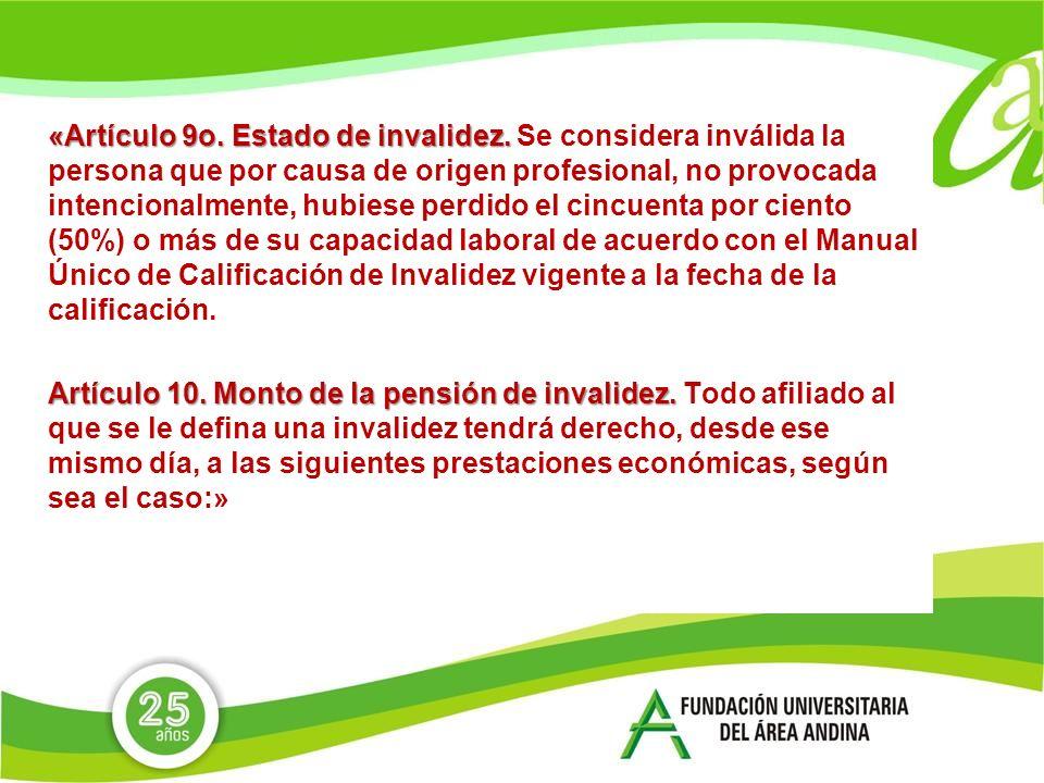 «Artículo 9o. Estado de invalidez