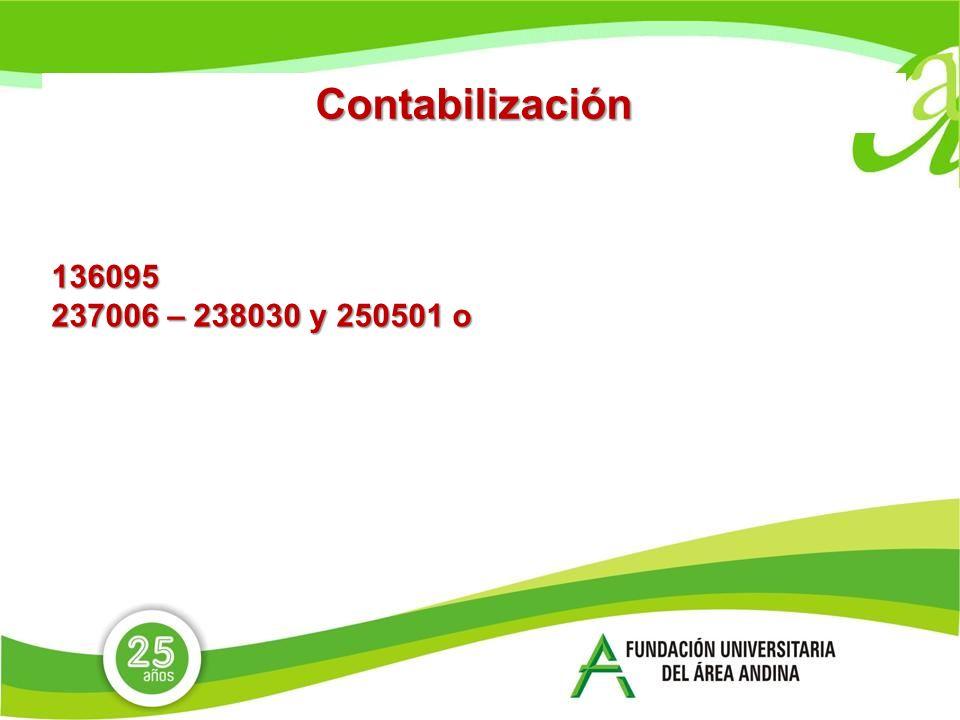 Contabilización 136095 237006 – 238030 y 250501 o