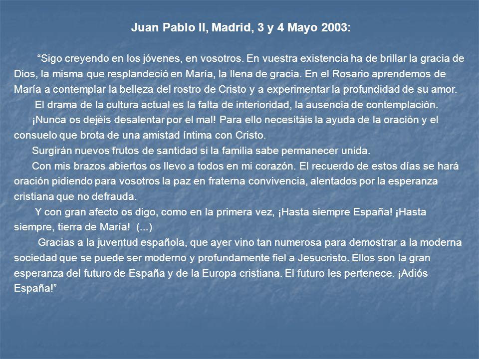 Juan Pablo II, Madrid, 3 y 4 Mayo 2003:
