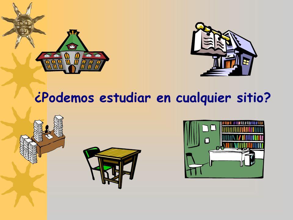 ¿Podemos estudiar en cualquier sitio