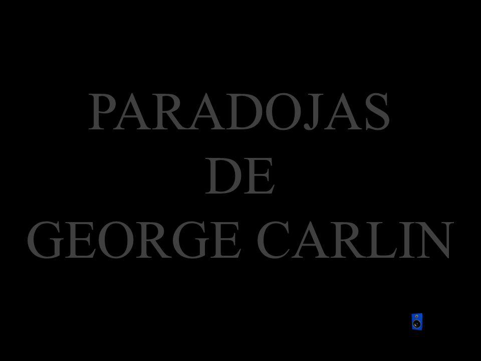 PARADOJAS DE GEORGE CARLIN