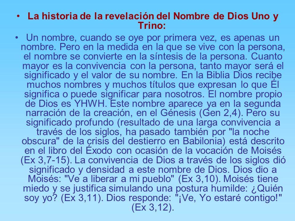 La historia de la revelación del Nombre de Dios Uno y Trino: