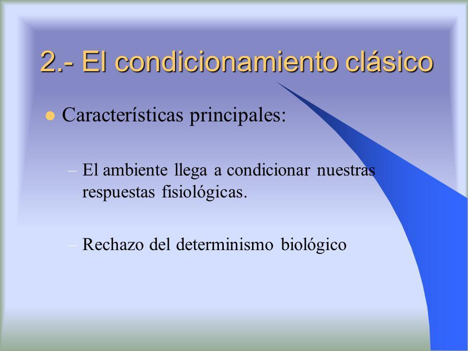 2.- El condicionamiento clásico