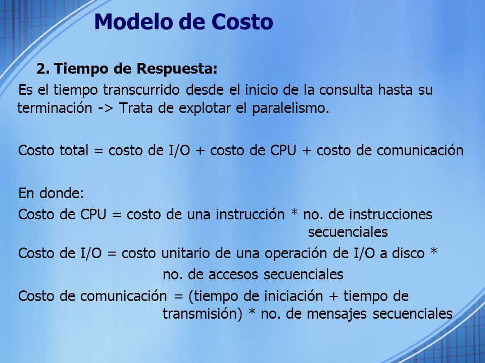 Modelo de Costo 2. Tiempo de Respuesta: