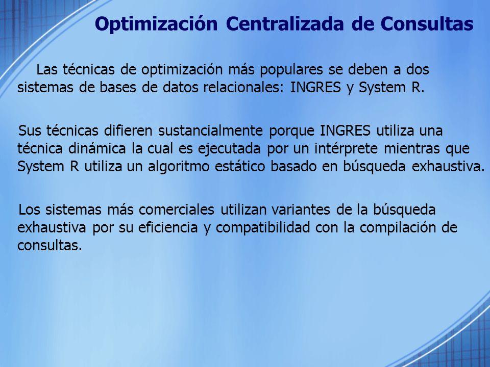 Optimización Centralizada de Consultas