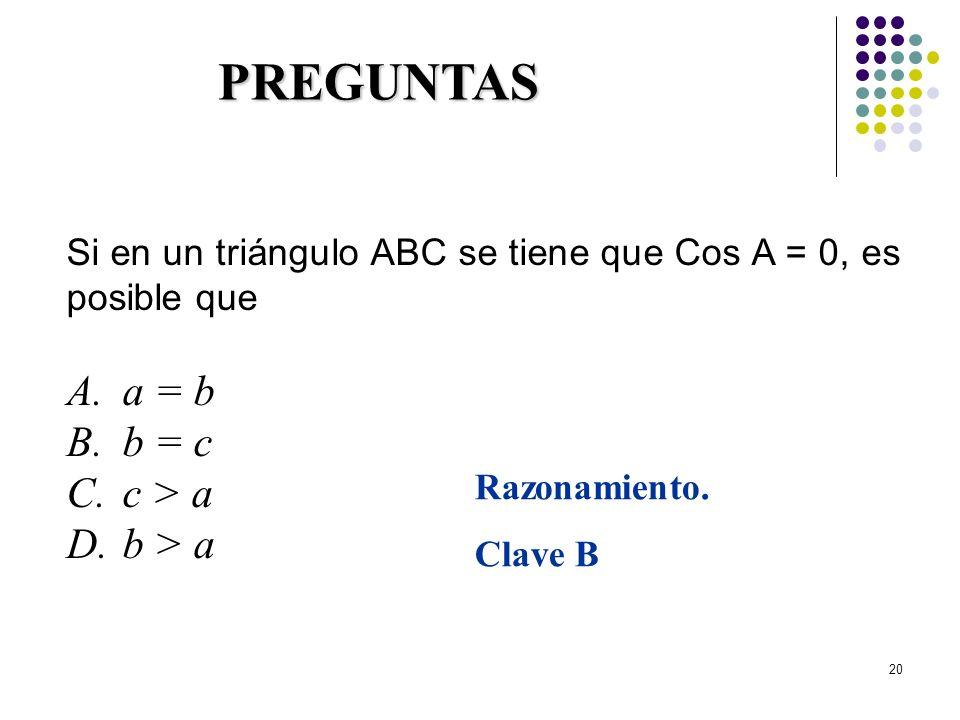 PREGUNTAS a = b b = c c > a b > a