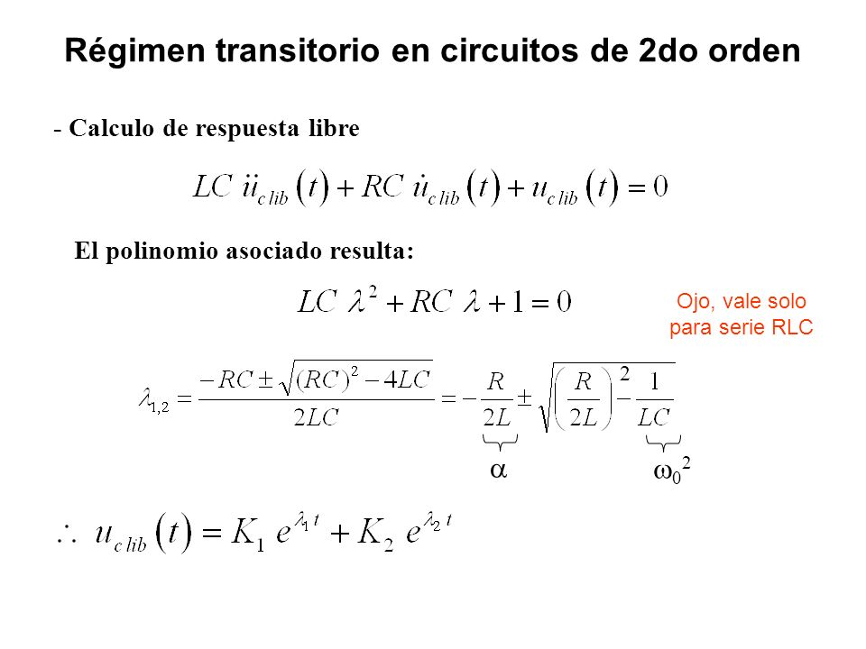 Régimen transitorio en circuitos de 2do orden
