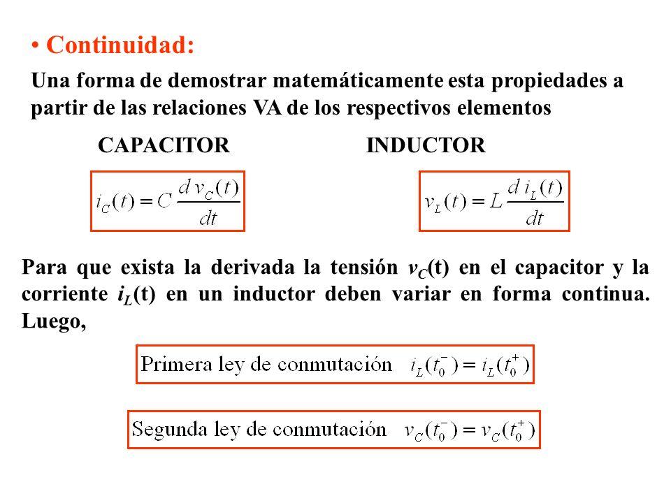 Continuidad: Una forma de demostrar matemáticamente esta propiedades a partir de las relaciones VA de los respectivos elementos.