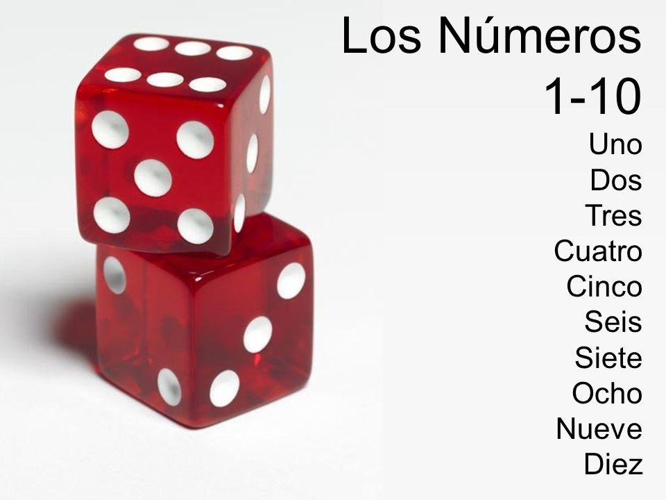 Los Números 1-10 Uno Dos Tres Cuatro Cinco Seis Siete Ocho Nueve Diez