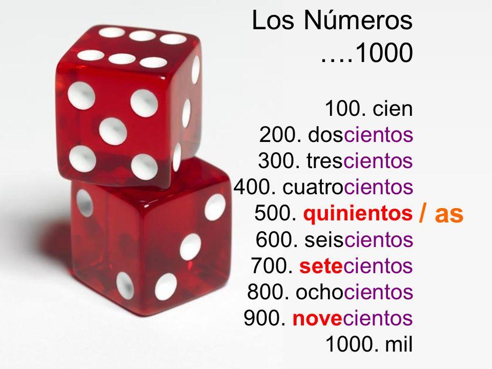 Los Números ….1000.
