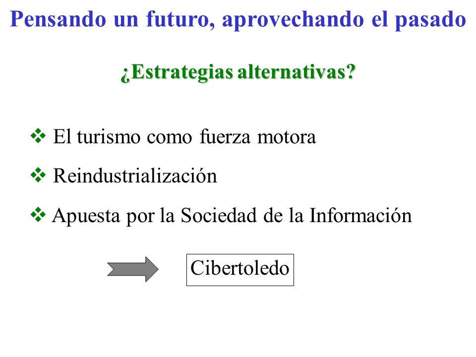 Pensando un futuro, aprovechando el pasado ¿Estrategias alternativas