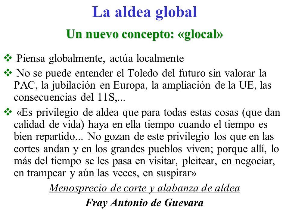 Un nuevo concepto: «glocal» Fray Antonio de Guevara