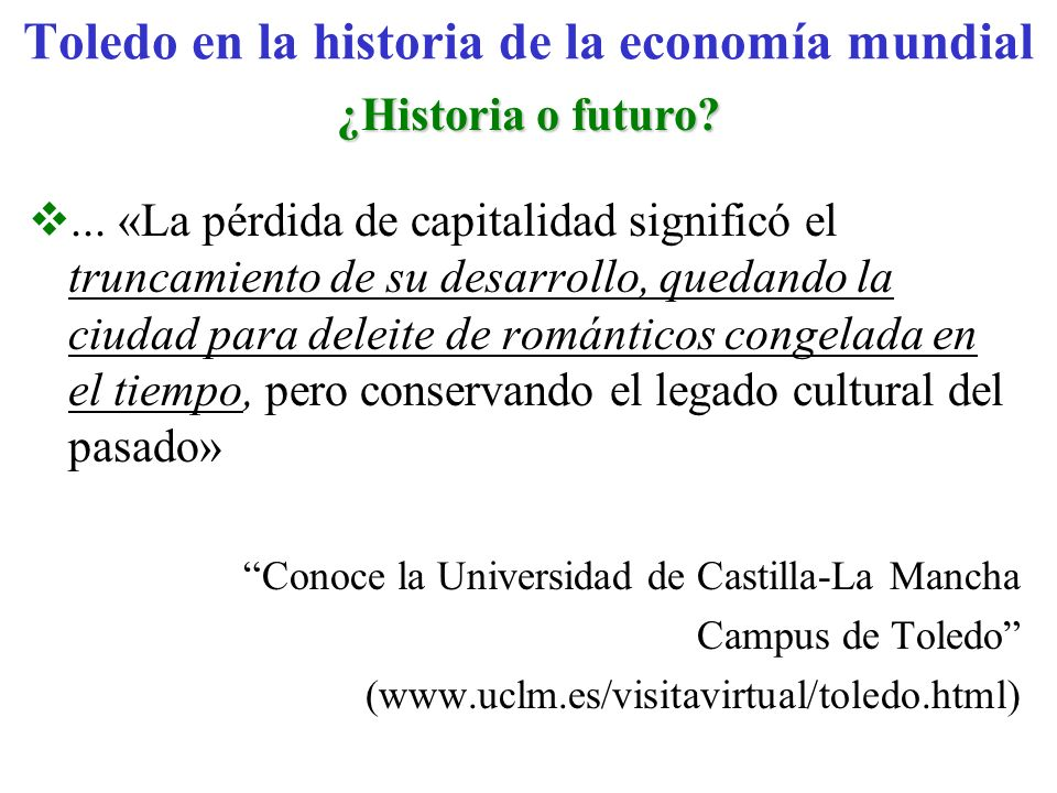 Toledo en la historia de la economía mundial