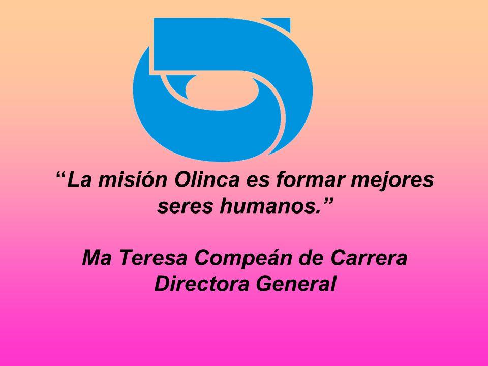 La misión Olinca es formar mejores seres humanos