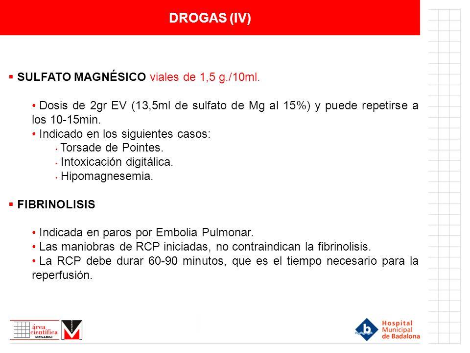 DROGAS (IV) SULFATO MAGNÉSICO viales de 1,5 g./10ml.