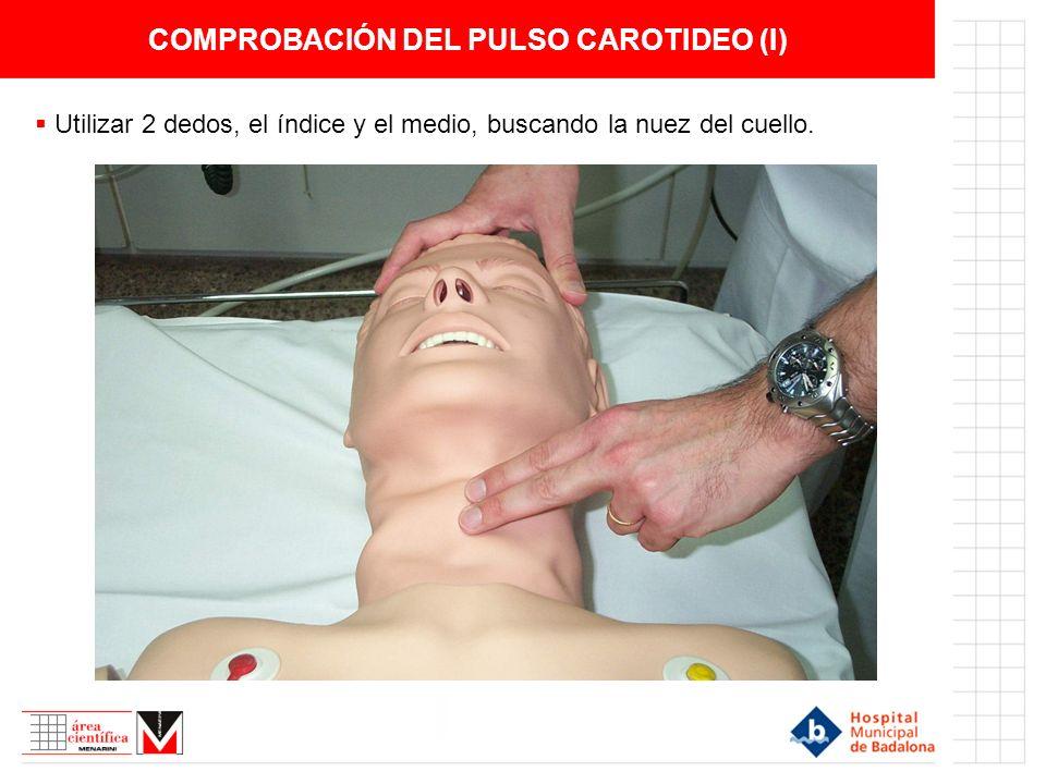 COMPROBACIÓN DEL PULSO CAROTIDEO (I)