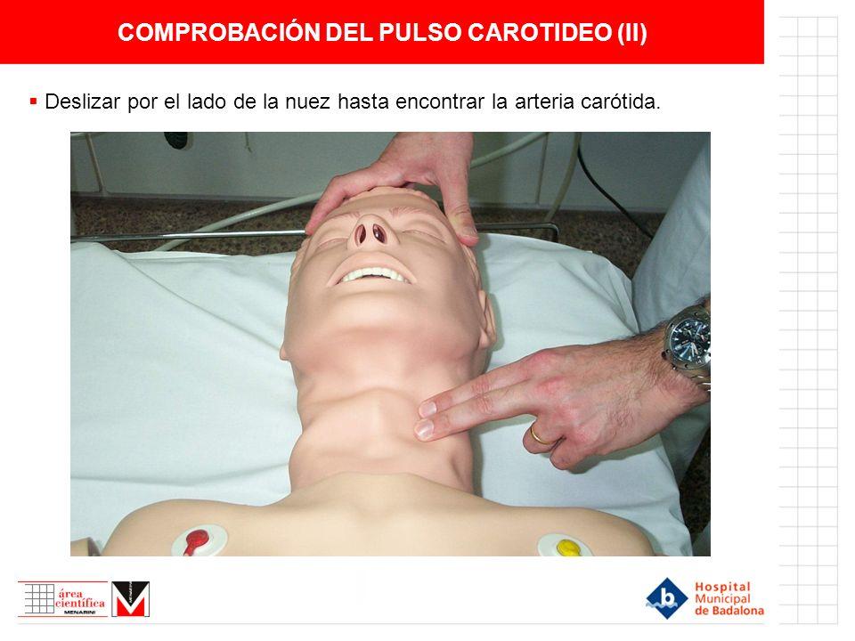 COMPROBACIÓN DEL PULSO CAROTIDEO (II)
