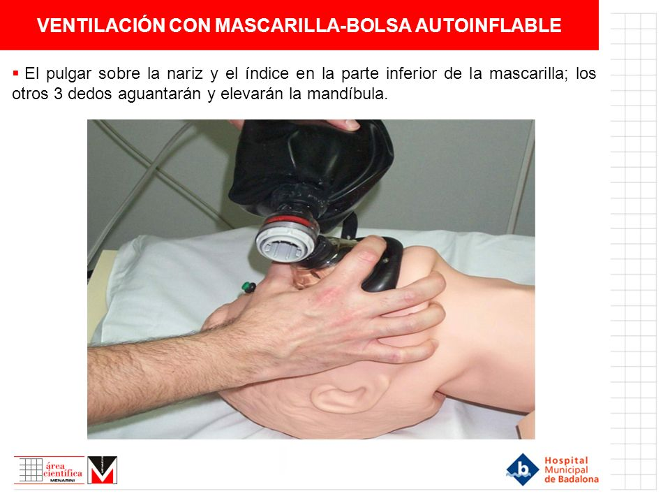 VENTILACIÓN CON MASCARILLA-BOLSA AUTOINFLABLE