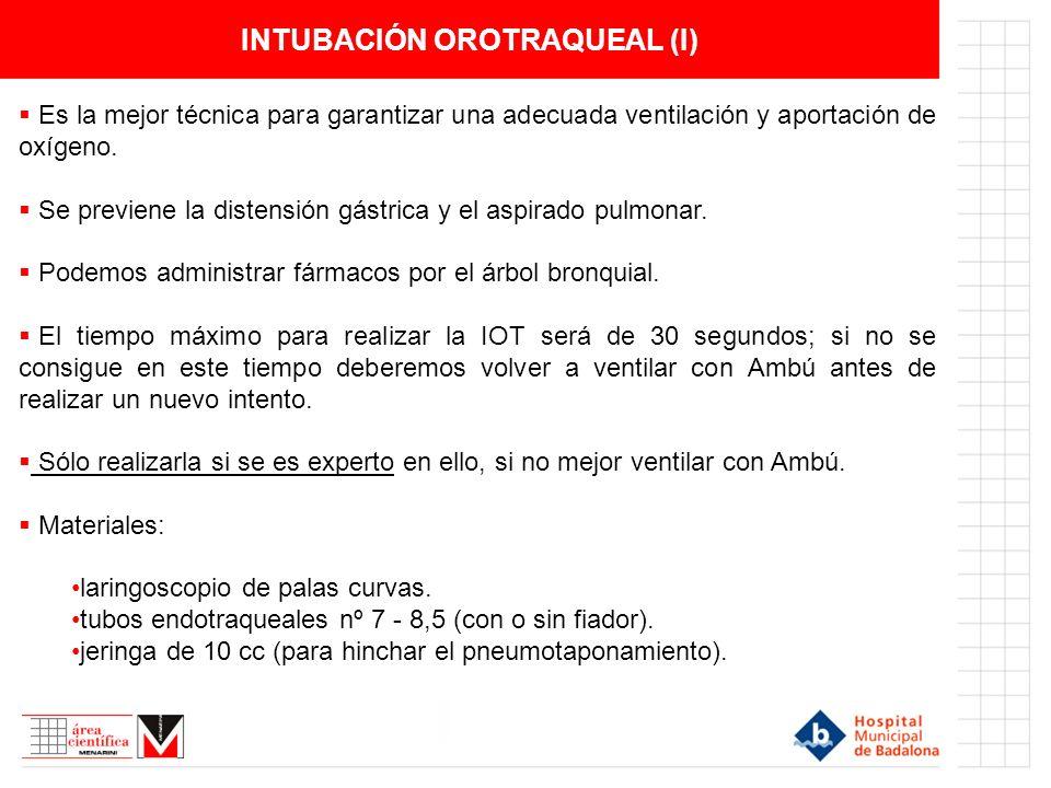 INTUBACIÓN OROTRAQUEAL (I)
