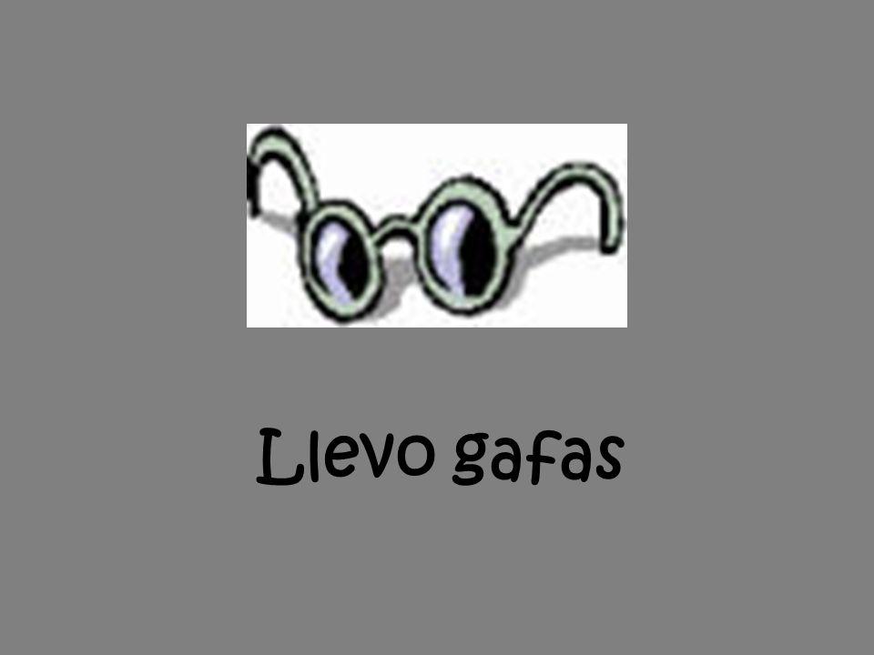 Llevo gafas