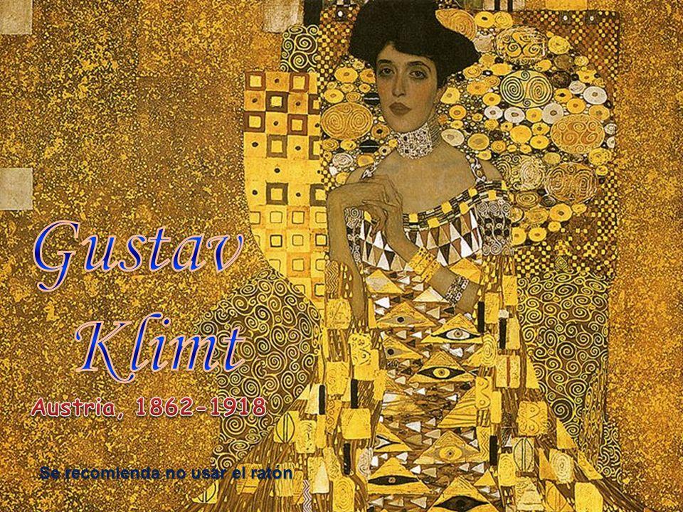 Gustav Klimt Austria, 1862-1918 Se recomienda no usar el ratón