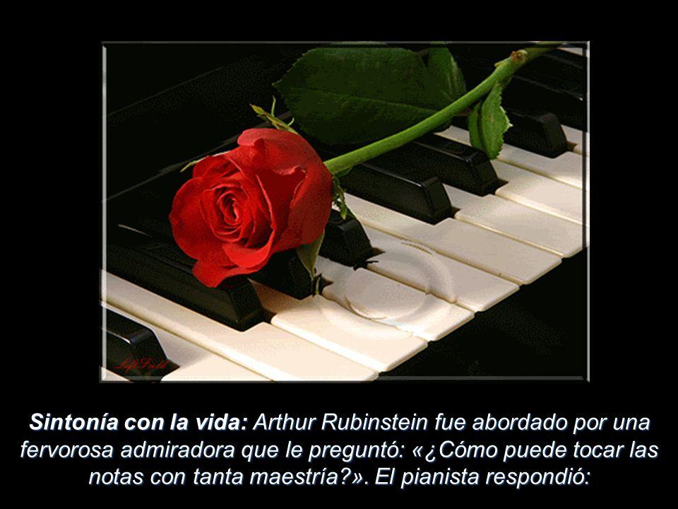 Sintonía con la vida: Arthur Rubinstein fue abordado por una fervorosa admiradora que le preguntó: «¿Cómo puede tocar las notas con tanta maestría ».