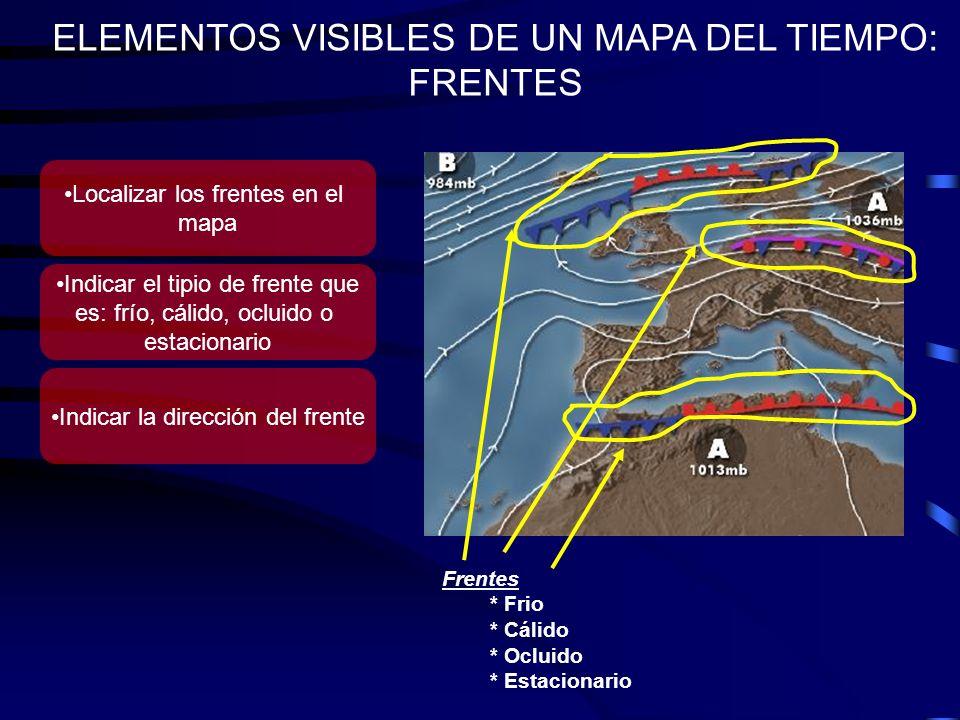 ELEMENTOS VISIBLES DE UN MAPA DEL TIEMPO: FRENTES