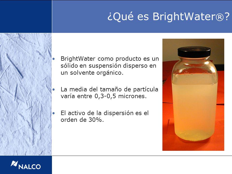¿Qué es BrightWater® BrightWater como producto es un sólido en suspensión disperso en un solvente orgánico.