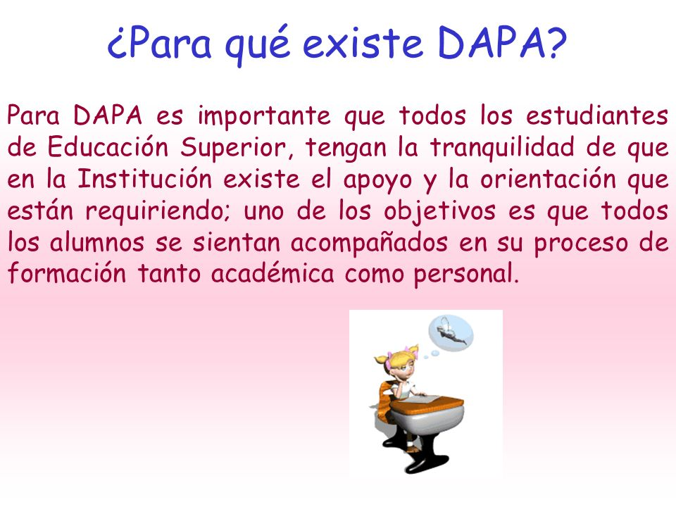 ¿Para qué existe DAPA
