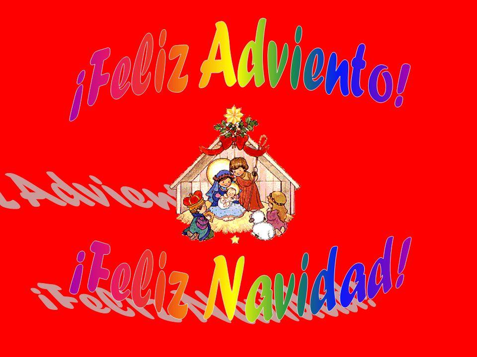 ¡Feliz Adviento! ¡Feliz Navidad!