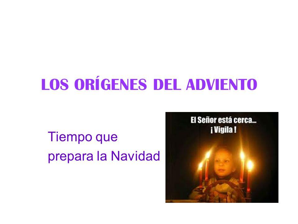 LOS ORÍGENES DEL ADVIENTO