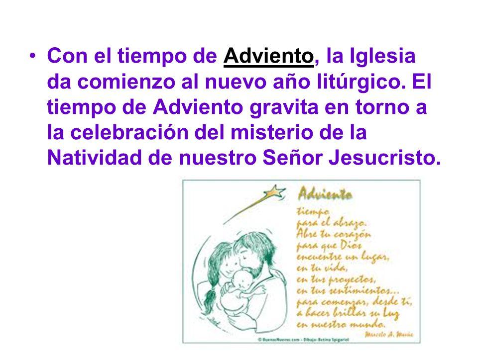 Con el tiempo de Adviento, la Iglesia da comienzo al nuevo año litúrgico.