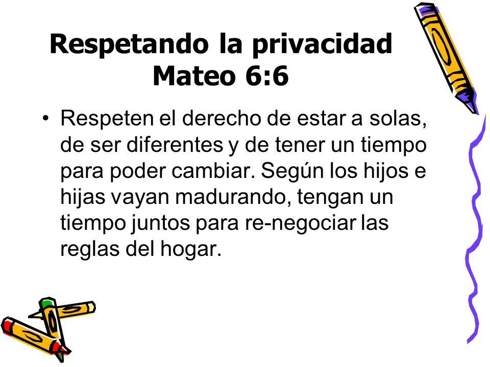 Respetando la privacidad Mateo 6:6
