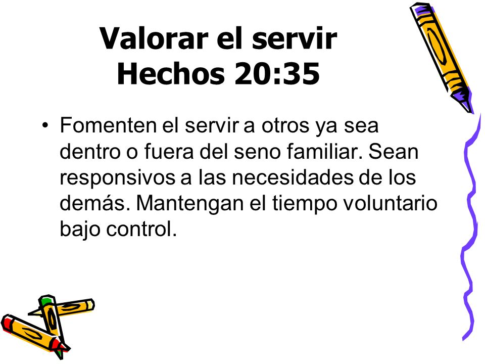 Valorar el servir Hechos 20:35