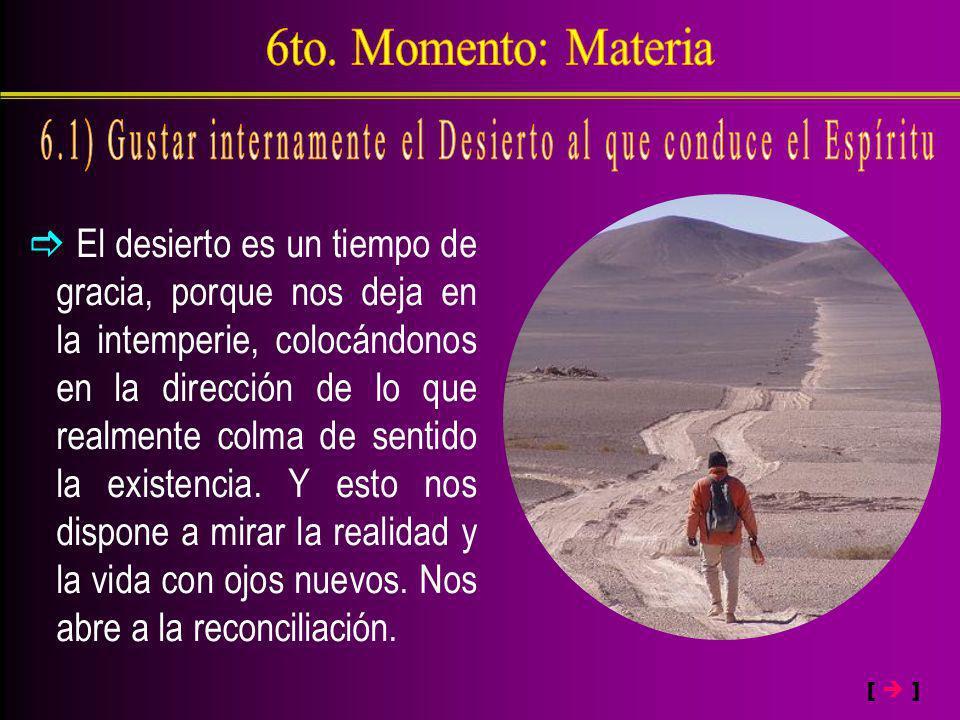 6.1) Gustar internamente el Desierto al que conduce el Espíritu