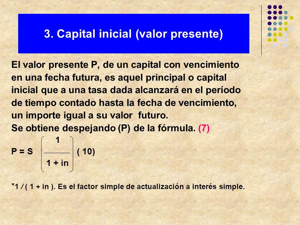 3. Capital inicial (valor presente)
