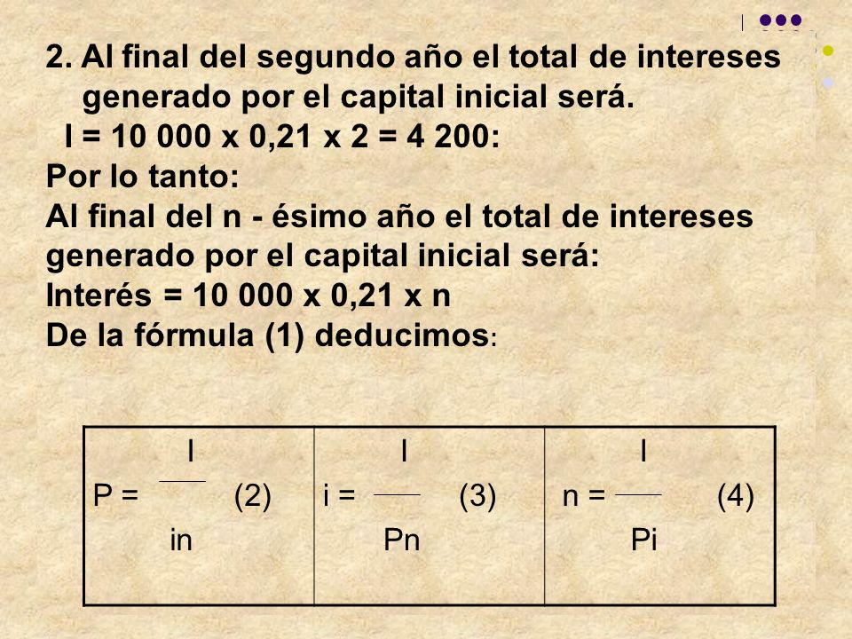 2. Al final del segundo año el total de intereses